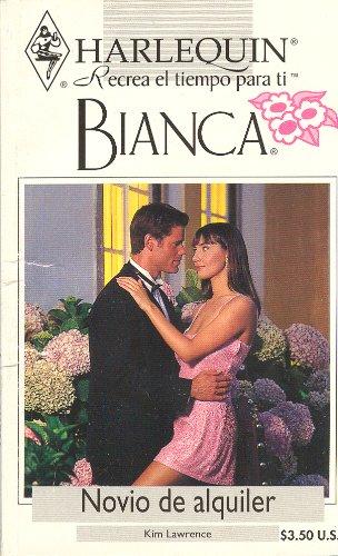 9780373334858: Novio De Alquiler (Bianca, 135)