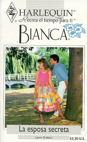 9780373334865: La Esposa Secreta (The Secret Wife) (Bianca, 136)