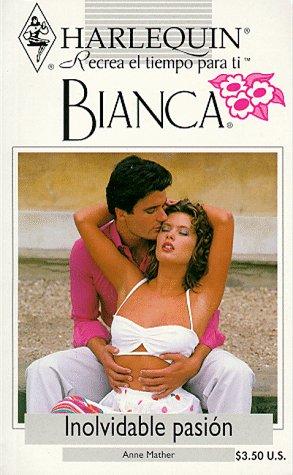 9780373334872: Inolvidable Pasion (Bianca)