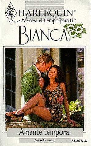 9780373334902: Harlequin Bianca: novelas con corazón, aventura, intriga y pasión (amante temporal)