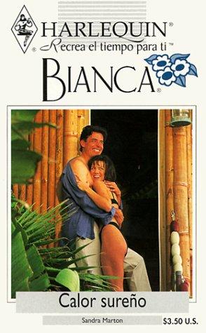 9780373334995: Calor Sureno (Bianca, 149)