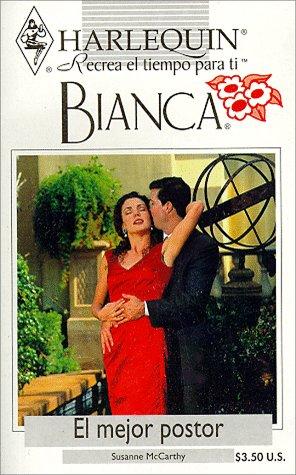 9780373335084: El Mejor Postor (Bianca)
