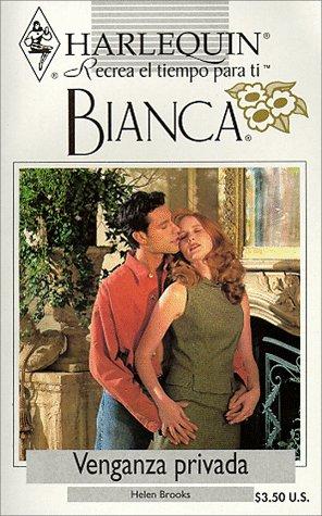 9780373335091: Venganza Privada (Bianca)
