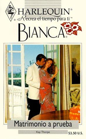 9780373335190: Matrimonio a Prueba (Bianca)