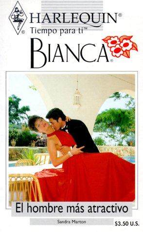 9780373335350: El Hombre Mas Atractivo (Harlequin Bianca (Spanish))