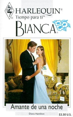 9780373335480: Amante De Una Noche (Bianca, 198)