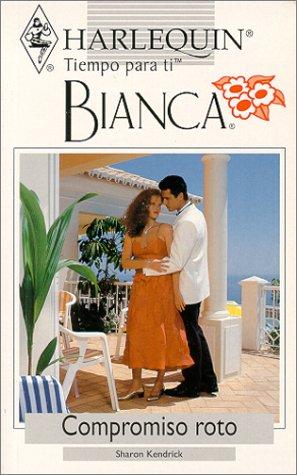 9780373335527: Compromiso Roto (Broken Engagement) (Tiempo Para Ti, Bianca)