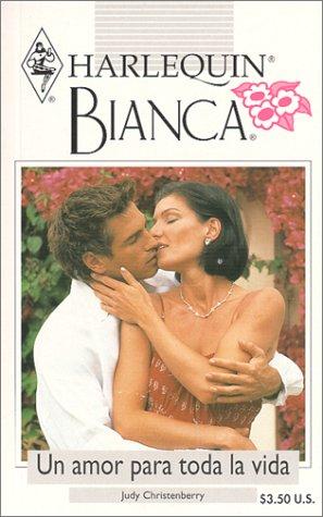 9780373335701: UN Amor Para Toda LA Vida (Bianca, 220)