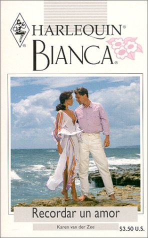 9780373335718: Recordar Un Amor (A Love To Remember) (Bianca, 221)