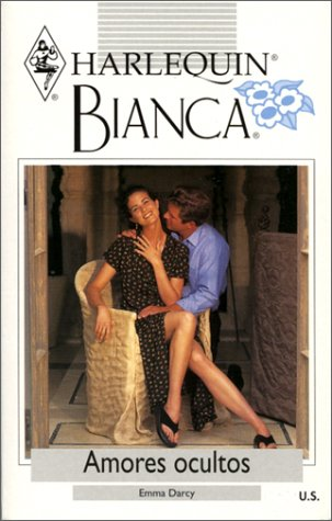 Amores Ocultos (Secret Lovers) (Bianca, 226) (0373335768) by Darcy