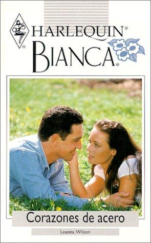 9780373335909: Corazones De Acero (Harlequin Bianca (Spanish))
