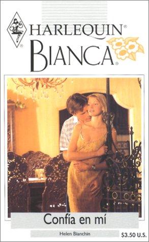 9780373336036: Confia En Mi (Bianca, 253)