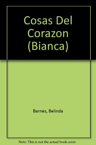 9780373336180: Cosas Del Corazon (Matters Of The Heart) (Bianca, 268) (Spanish Edition)