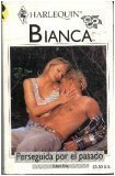 Perseguida Por El Pasado (Persecuted By The Past) (Bianca, 274) (Spanish Edition): Fox, Susan
