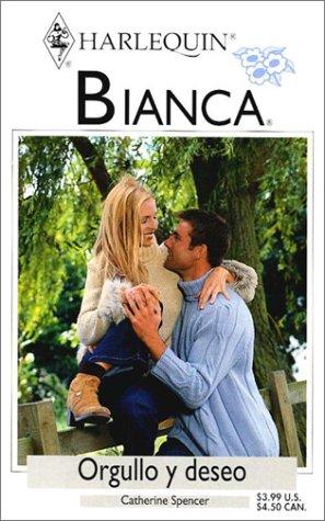 9780373336678: Orgullo y Deseo (Bianca)
