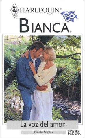 9780373336708: La Voz del Amor (Bianca, 320)