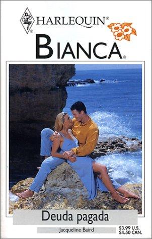9780373336838: Deuda Pagada (Bianca, 333)