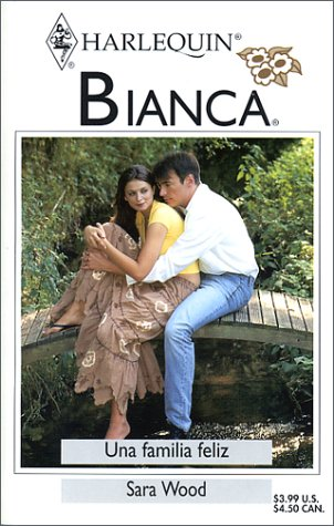 9780373336906: Una Familia Feliz (Harlequin Bianca (Spanish))