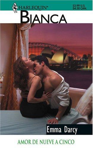 9780373337750: Amor De Nueve A Cinco / His Boardroom Mistress (Harlequin Bianca (Spanish))