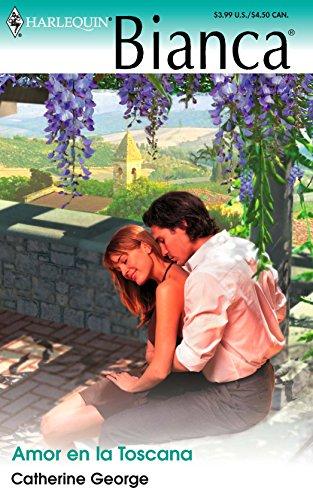 9780373337972: Amor En La Toscana: (Love In Tuscany) (Spanish Edition)