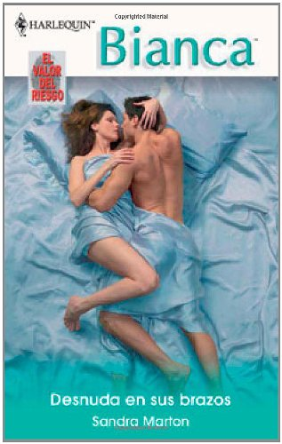 9780373339105: Desnuda En Sus Brazos: (Naked In His Arms) (Spanish Edition)