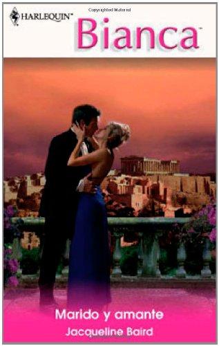 9780373339273: Marido y amante (Harlequin Bianca (Spanish))