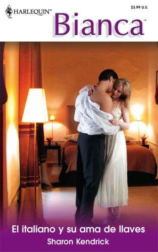 9780373339501: El Italiano Y Su Ama De Llaves / The Italian and His Housekeeper (Harlequin Bianca (Spanish))