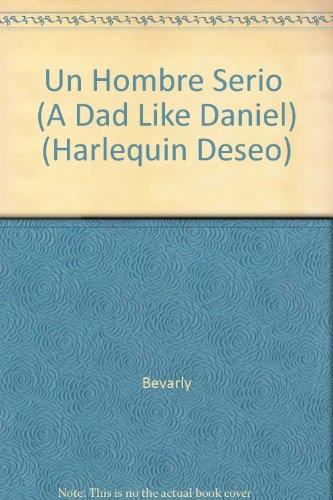 9780373351411: Un Hombre Serio (A Dad Like Daniel)