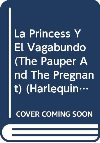9780373351671: LA Princesa Y El Vagabundo (Harlequin Deseo)