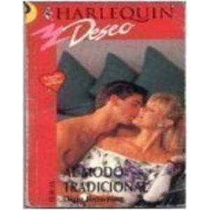 9780373351978: Al Modo Tradicional (Spanish Edition)