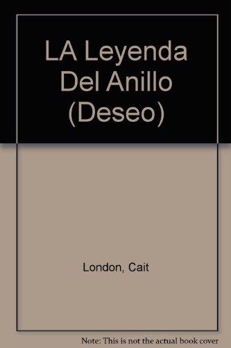 9780373352494: LA Leyenda Del Anillo (Deseo)