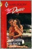 9780373353460: En Nombre Del Amor (Deseo 216)