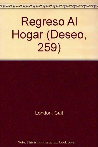 Regreso Al Hogar (Return To Home) (Deseo, 259): London