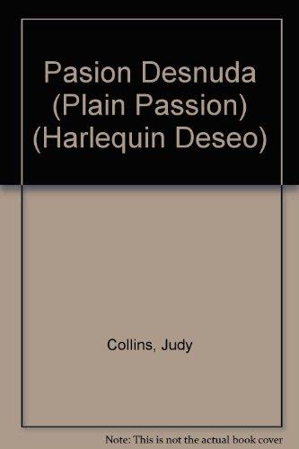 9780373353941: Pasion Desnuda (Deseo, 264)