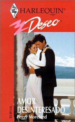 9780373354153: Amor Desinteresado (Deseo, 285)
