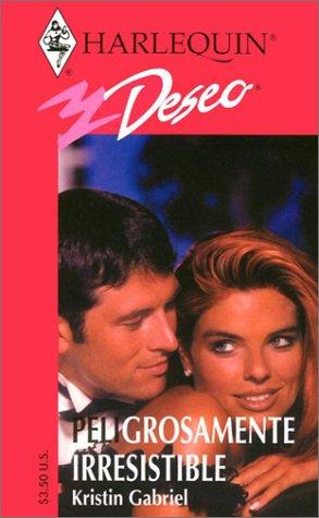9780373354344: Peligrosamente Irresistible (Dangerously Irresistible) (Spanish Edition)