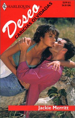 9780373354689: Caricias Olvidadas (Harlequin Desco (Spanish))