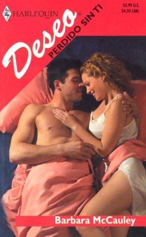 Perdido Sin Ti (Lost Without You): McCauley, Barbara
