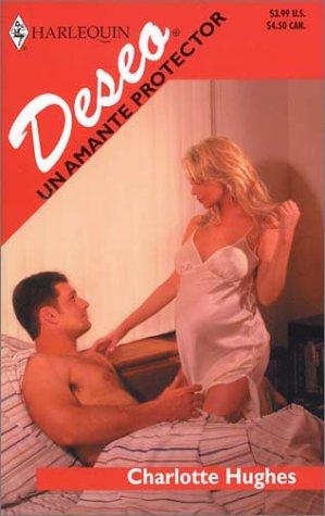 9780373354795: UN Amante Protector (Harlequin Desco (Spanish))