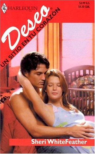 9780373355105: UN Sitio En Tu Corazon (Harlequin Desco (Spanish))