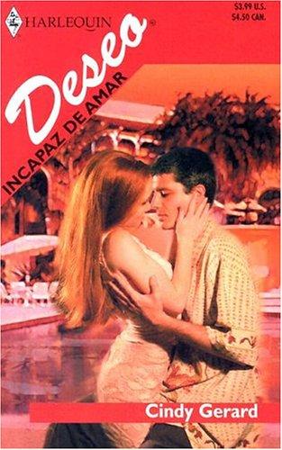 Incapaz De Amar (Spanish Edition) (0373355297) by Cindy Gerard