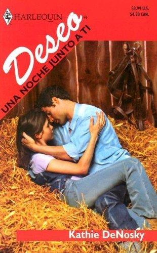 9780373355433: Una Noche Junto A Ti (Harlequin Deseo (Spanish))