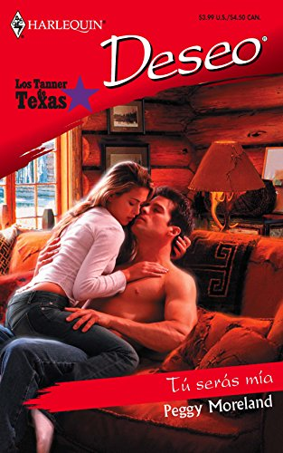 9780373355815: Tu Seras Mia (Harlequin Desco (Spanish))