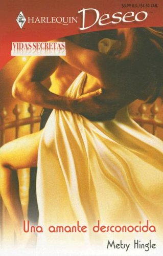9780373356935: Una Amante Desconocida / An Unknown Lover (Harlequin Deseo (Spanish))
