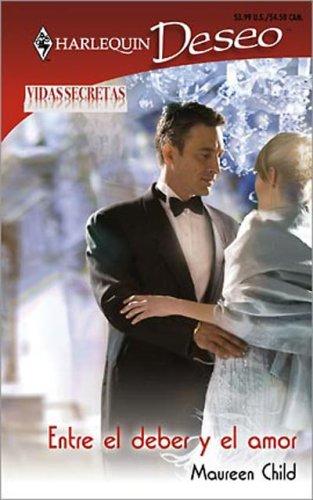 9780373357130: Entre El Deber Y El Amor: (Between Duty And Love) (Spanish Edition)