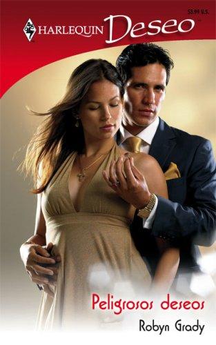 9780373357215: Peligrosos Deseos: (Dangerous Desires) (Spanish Edition)
