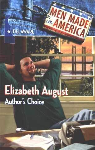9780373360116: Author's Choice (Men Made in America: Delaware #8)