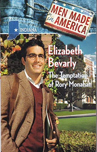 9780373360178: The Temptation of Rory Monahan (Men Made in America: Indiana)
