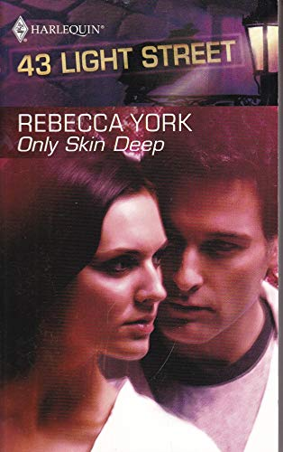 9780373360574: Only Skin Deep (43 Light Street, Book 4) (Harlequin Intrigue Series #179)