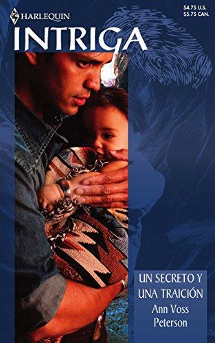 9780373361038: Un Secreto Y Una Traicion/a Secret And a Betrayal (Intriga)